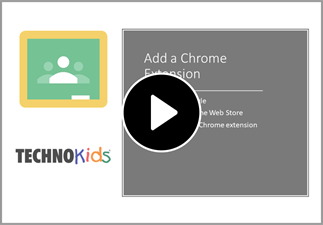 Watch the video to add a chrome extension.