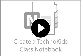 Watch the video to learn how to create a TechnoKids Class Notebook.