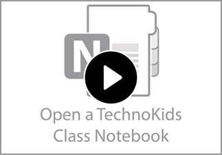 Watch the video to learn how to open the TechnoKids Class Notebook.
